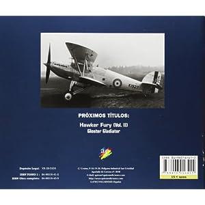 Hawker fury vol I; perfiles aeronauticos nº10, la maquina y la histori: v. 1 (Perfiles Aeronauticas)