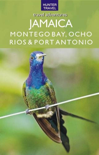 Jamaica - Montego Bay, Port Antonio & Ocho Rios (Adventure Guides ...