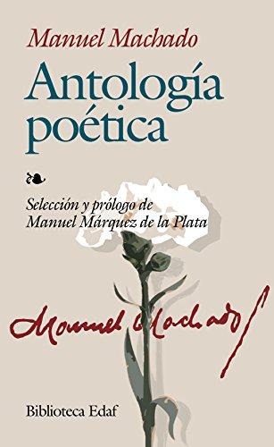 Antologia Poetica De Manuel Machado (Biblioteca Edaf) por Manuel Machado