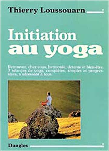 Initiation au yoga par Thierry Loussouarn