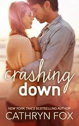 Crashing Down (Stone Cliff Series) by Cathryn Fox (2014-06-18)