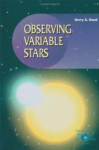 Observing Variable Stars (The Patrick Moore Practical Astronomy Series) (English Edition) por Gerry A. Good