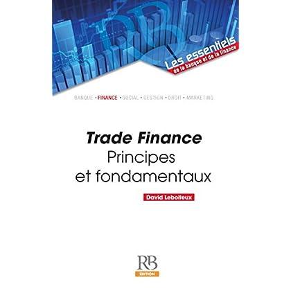 Trade Finance (Les essentiels de la banque et de la finance)