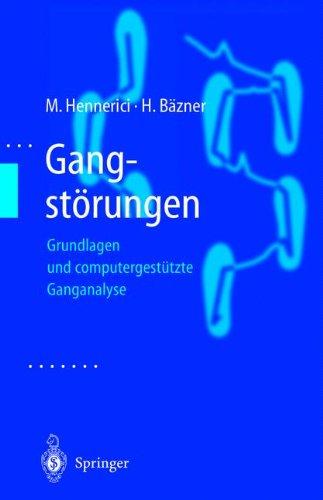 Gangstörungen: Grundlagen und computergestützte Ganganalyse