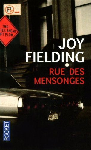 RUE DES MENSONGES par JOY FIELDING