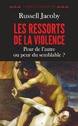 Les ressorts de la violence (L'esprit d'ouverture) (French Edition)
