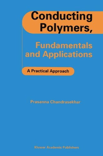 Conducting Polymers, Fundamentals and Applications: A Practical Approach