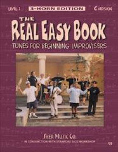 The Real Easy Book Vol.1 (C Version): Tunes for Beginning Improvisers