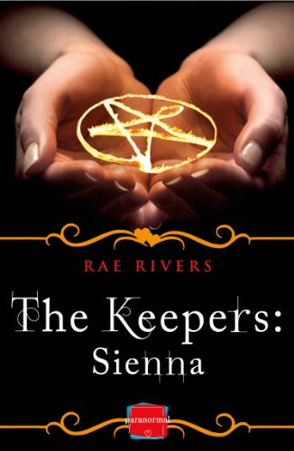 The Keepers: Sienna (Free Prequel) (The Keepers, Book 1) (English Edition)