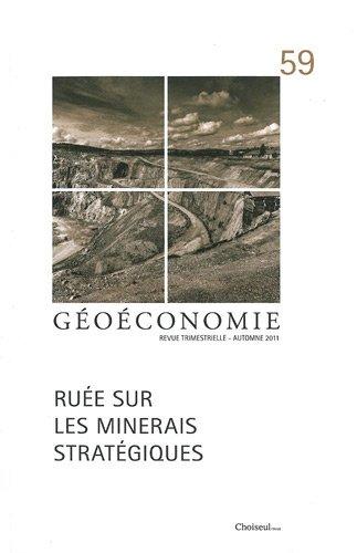 Géoéconomie, N° 59 : Ruée sur les minerais stratégiques