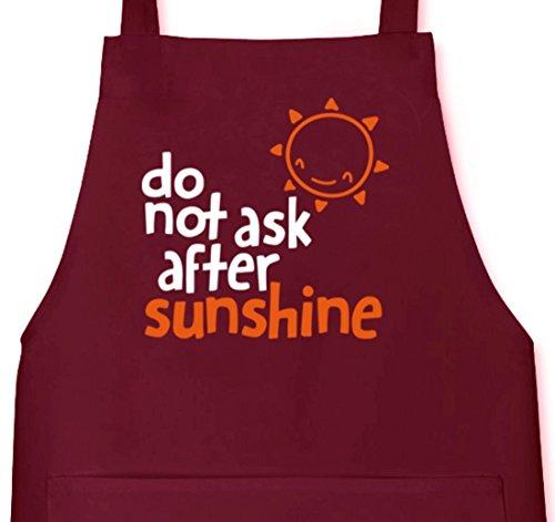 Do Not Ask After Sunshine, lustige Sprüche Grillen Barbecue Grill Schürze Kochschürze Latzschürze, Größe: onesize,Burgund