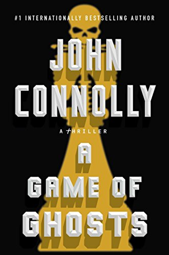 A Game of Ghosts (Charlie Parker) por John Connolly