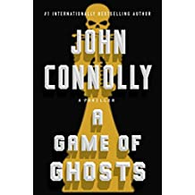 A Game of Ghosts: A Charlie Parker Thriller (English Edition)