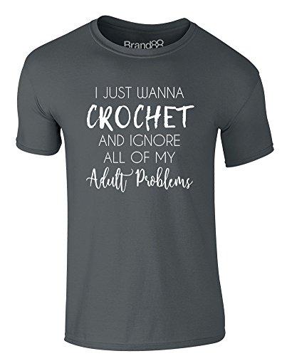 Brand88 - I Just Wanna Crochet, Erwachsene Gedrucktes T-Shirt Dunkelgrau/Weiß