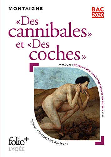 Bac 2020:Des cannibales/Des coches par Michel de Montaigne