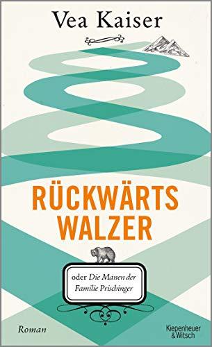 Buchseite und Rezensionen zu 'Rückwärtswalzer: oder Die Manen der Familie Prischinger' von Vea Kaiser