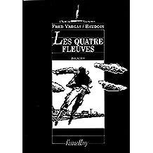 Les Quatre fleuves (Chemins nocturnes) (French Edition)