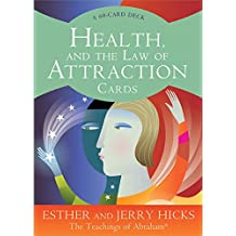 Health and the Law of Attraction Cards (Teachings of Abraham)