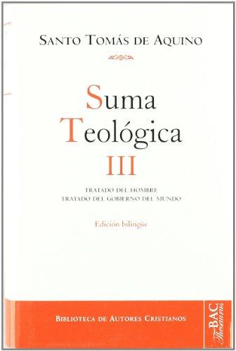 Suma teológica. III (1 q.75-119): Tratado del hombre ; Tratado  del gobierno del mundo: 3 (NORMAL) por Santo Tomás de Aquino