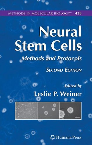 Neural Stem Cells: Methods and Protocols: Preliminary Entry 2105 (Methods in Molecular Biology)