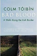Bad Blood: A Walk Along the Irish Border Paperback