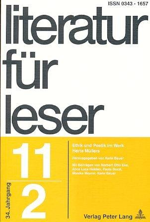 Literatur für Leser (LFL). 11/2. Ethik und Poetik im Werk Herta Müllers.
