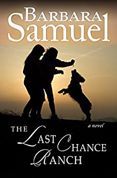 The Last Chance Ranch (English Edition) di [Samuel, Barbara, Wind, Ruth]