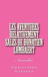 Les Aventures relativement sales de Donatien Lombaert