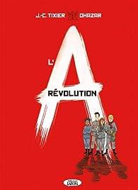 L'A révolution par Jean-Christophe Tixier