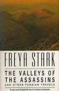 The Valley of the Assassins: And Other Persian Travels by FREYA STARK (1991-08-01)