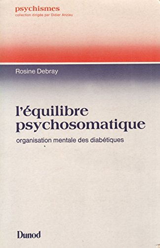 L'quilibre psychosomatique : organisation mentale des diabtiques