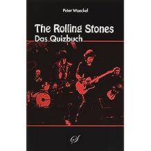 The Rolling Stones: Das Quizbuch