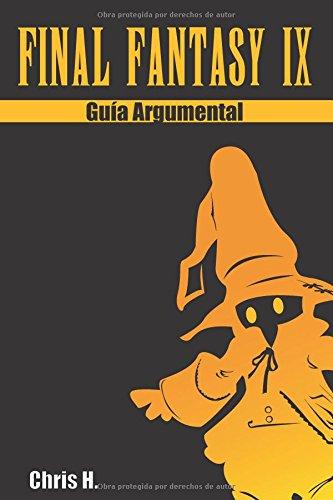 Final Fantasy IX - Guía argumental por Chris Herraiz