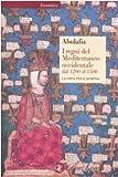 I regni del Mediterraneo occidentale dal 1200 al 1500. La lotta per il dominio