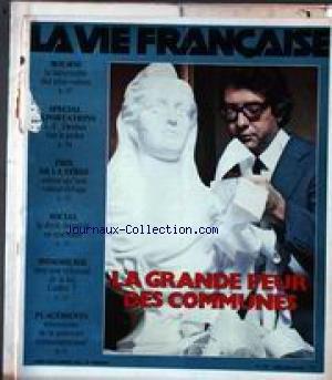 VIE FRANCAISE (LA) [No 1797] du 19/11/1979 - LA GRANDE PEUR DES COMMUNES - BOURSE - SPECIAL EXPORTATIONS - PRIX DE LA TERRE - SOCIAL - IMMOBILIER - PLACEMENTS. par Collectif