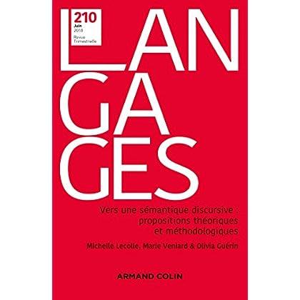 Langages nº 210 (2/2018) Vers une sémantique discursive : propositions théoriques et méthodologiques
