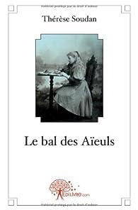 Le bal des Aïeuls par Thérèse Soudan