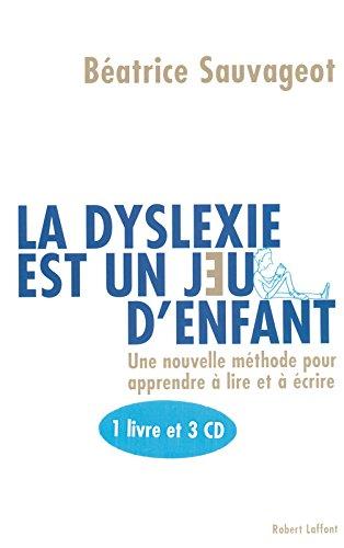 La dyslexie est un jeu d'enfant - 1 livre 3 CD