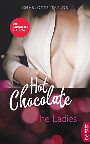 Hot Chocolate - The Ladies: Die komplette 1. Staffel (L.A. Roommates)