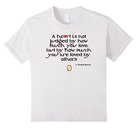 T-Shirt Tee Shirt Judging a Heart Wizard of Oz Quote Kids 8 White