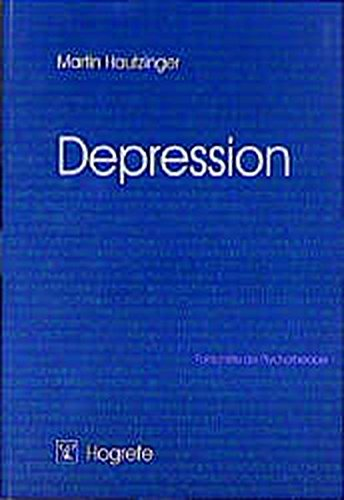 Depression (Fortschritte der Psychotherapie / Manuale für die Praxis)