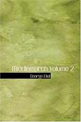 Middlemarch Volume 2 by George Eliot (2008-08-18)
