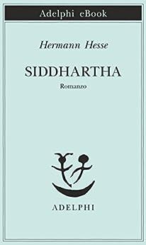 Siddhartha (Piccola biblioteca Adelphi) di [Hesse, Hermann]