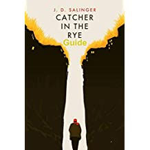 JD Salinger's The Catcher in the Rye Guide (English Edition)