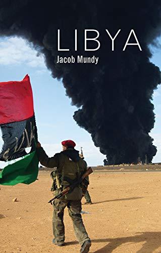 Libya (Hot Spots in Global Politics) por Jacob Mundy