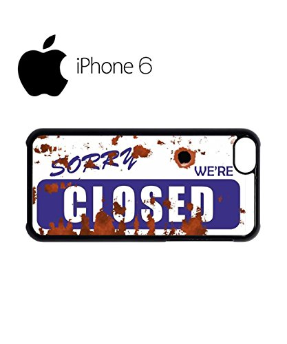 Sorry We're Closed Vintage Shop Swag Mobile Phone Case Back Cover for iPhone 6 Black Noir