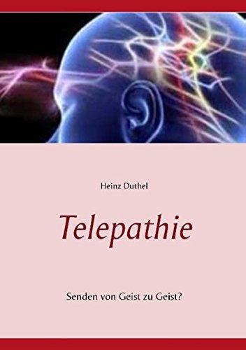 Buchcover: Telepathie: Senden von Geist zu Geist?