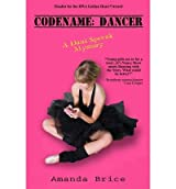 [ [ CODENAME: DANCER: A DANI SPEVAK MYSTERY BY(BRICE, AMANDA )](AUTHOR)[PAPERBACK]