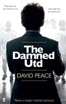 The Damned Utd (English Edition) par [Peace, David]