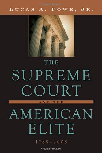 The Supreme Court and the American Elite, 1789-2008